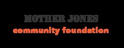 Mother Jones Community Foundation